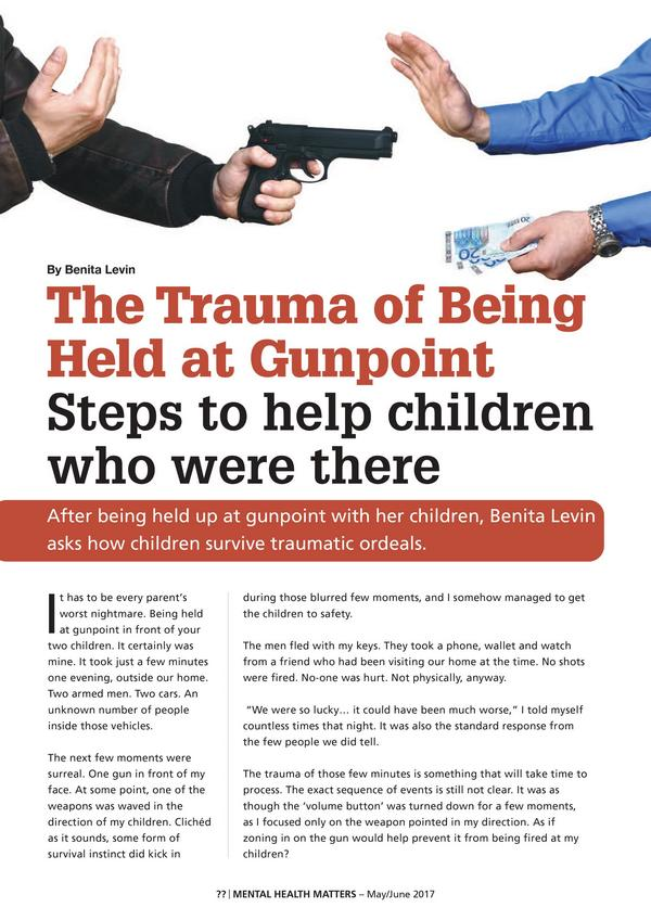 The Trauma of Being Held at Gunpoint1