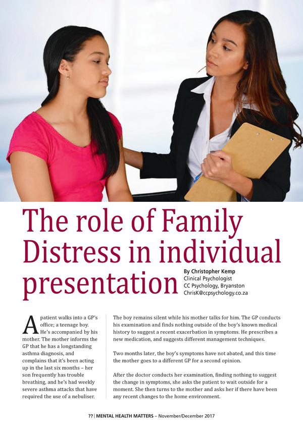The role of Family Distress in individual presentation 1 1